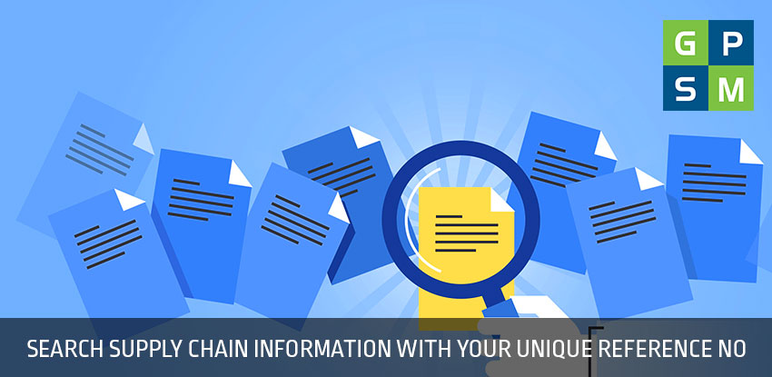 Search supply chain information with your unique reference number