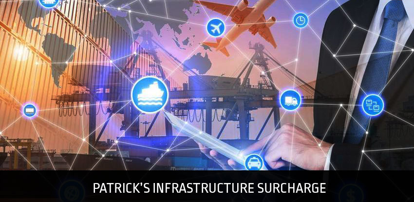 Patricks Infrastructure Surcharge