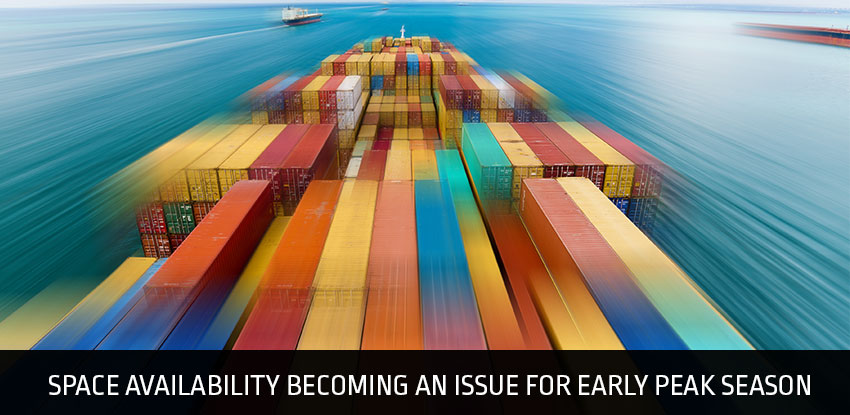 Space Availability Becoming an Issue For Early Peak Season