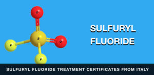 Sulfuryl Fluoride Treatment Certificates From Italy