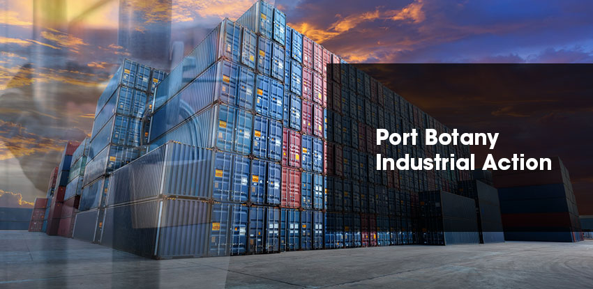 Port Botany Industrial Action