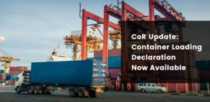 Container Loading Declaration - Now Available
