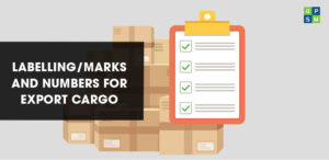 Labelling/Marks and Numbers for Export Cargo