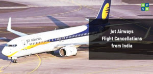 Jet Airways Flight Cancellations from India