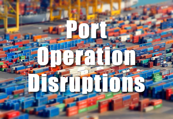 Port Operation Disruptions